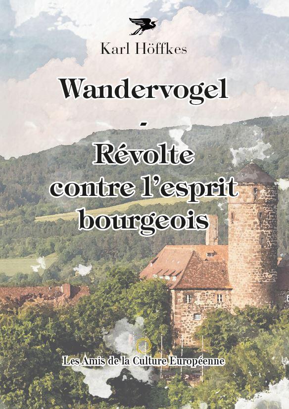 Höffkes, Karl - Wandervogel - Contre l'esprit bourgeois