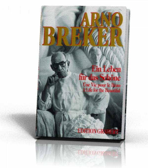 Egret, Dominique - Breker - Une vie pour le beau