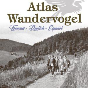 Atlas Wandervogel - Les Amis de la Culture Européenne
