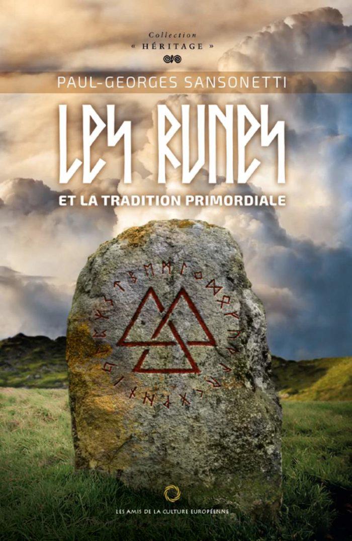 Sansonetti, Paul-Georges - Les runes et la tradition primordiale