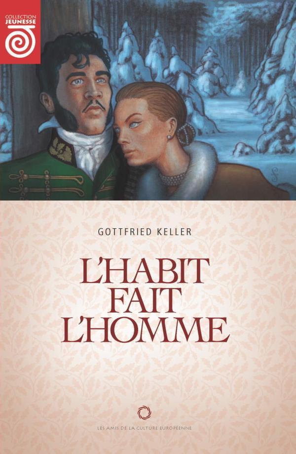 Keller, Gottfried - L'habit fait l'homme
