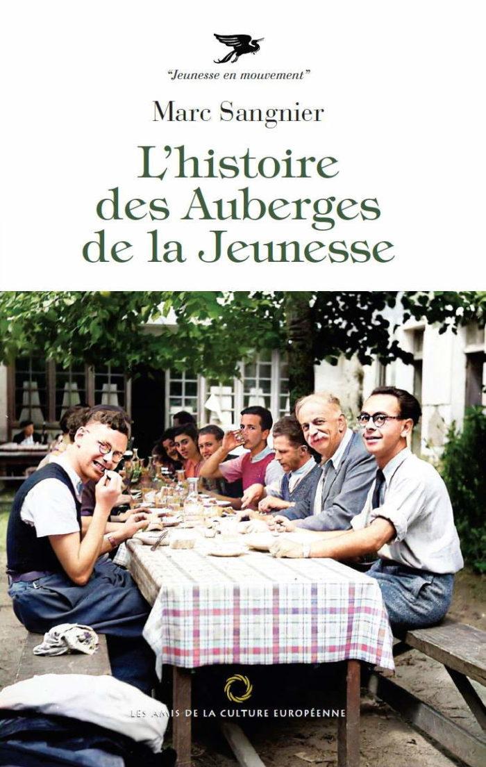 L'histoire des Auberges de la Jeunesse - Marc Sangnier