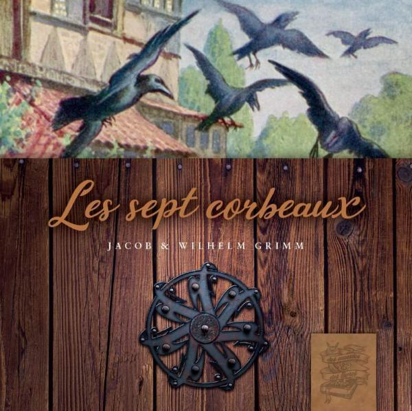 Grimm - Les sept corbeaux