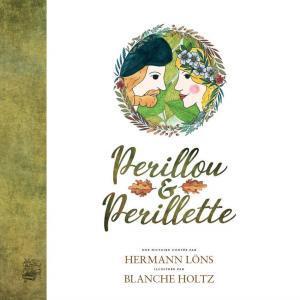Hermann Löns - Périllou et Périllette